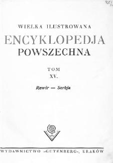 Wielka ilustrowana encyklopedja powszechna. T. 15, Rewir - Serbja