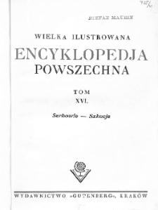 Wielka ilustrowana encyklopedja powszechna. T. 16, Serbowie - Szkocja