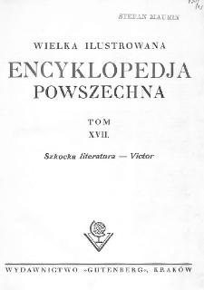 Wielka ilustrowana encyklopedja powszechna. T. 17, Szkocka literatura - Victor