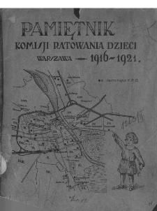 Pamiętnik Komisji Ratowania Dzieci : Warszawa 1916-1921