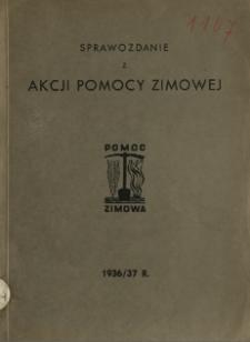 Sprawozdanie z akcji pomocy zimowej za rok 1936/37