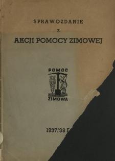 Sprawozdanie z akcji pomocy zimowej za rok 1937/38