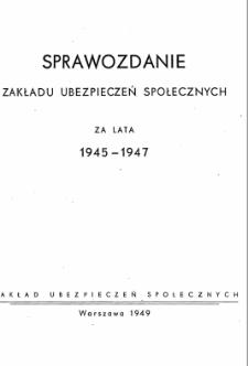 Sprawozdanie Zakładu Ubezpieczeń Społecznych za lata 1945-1947