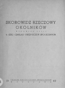 Skorowidz rzeczowy okólników wydanych przez b. Izbę i Zakład Ubezpieczeń Społecznych aktualnych na dzień 31.XII.1946 r.