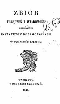 Zbiór urządzeń i wiadomości dotyczących instytutów dobroczynnych w Królestwie Polskiém