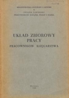 Układ zbiorowy pracy pracowników księgarstwa [zawarty 9 lutego 1962 r.]