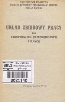 Układ zbiorowy pracy dla Państwowych Przedsiębiorstw Rolnych [z dnia 24 grudnia 1974 r.]