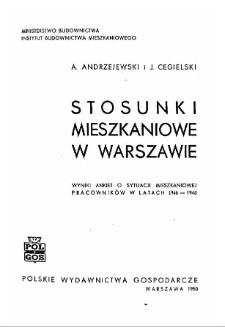 Stosunki mieszkaniowe w Warszawie : wyniki ankiet o sytuacji mieszkaniowej pracowników w latach 1946-1948