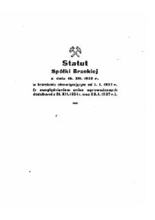 Statut Spółki Brackiej : z dnia 16.XII.1932 r. w brzmieniu obowiązującym od 1.I.1937 r. (z uwzględnieniem zmian wprowadzonych dodatkami z 21.XII.1934 r. oraz 23.I.1937 r.)