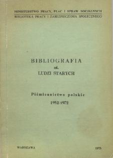 Bibliografia nt. ludzi starych : piśmiennictwo polskie 1952-1972