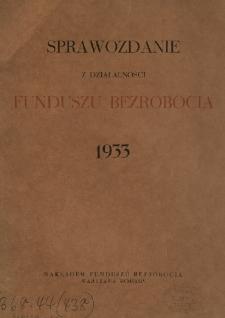 Sprawozdanie z działalności Funduszu Bezrobocia : 1933