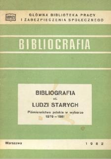 Bibliografia nt. ludzi starych : piśmiennictwo polskie w wyborze 1979-1981